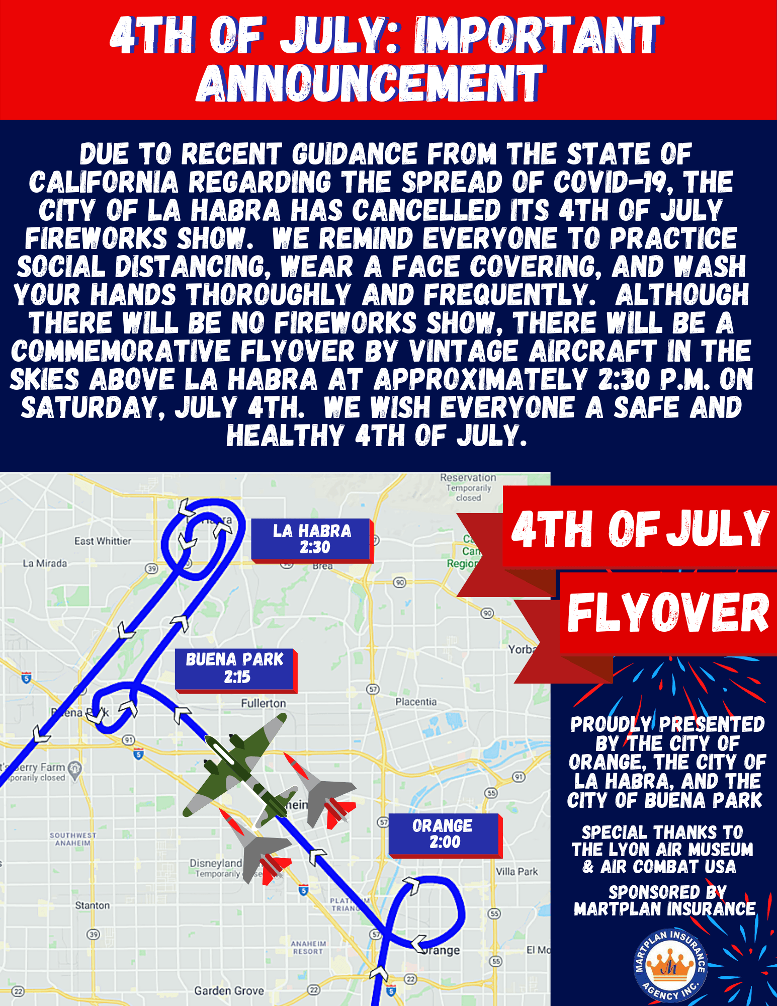 The 4th of July fireworks show has been cancelled. There will still be a flyover by vintage planes a