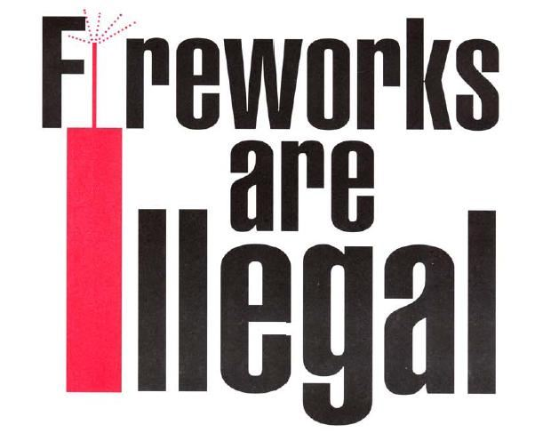 Fireworks are Illegal