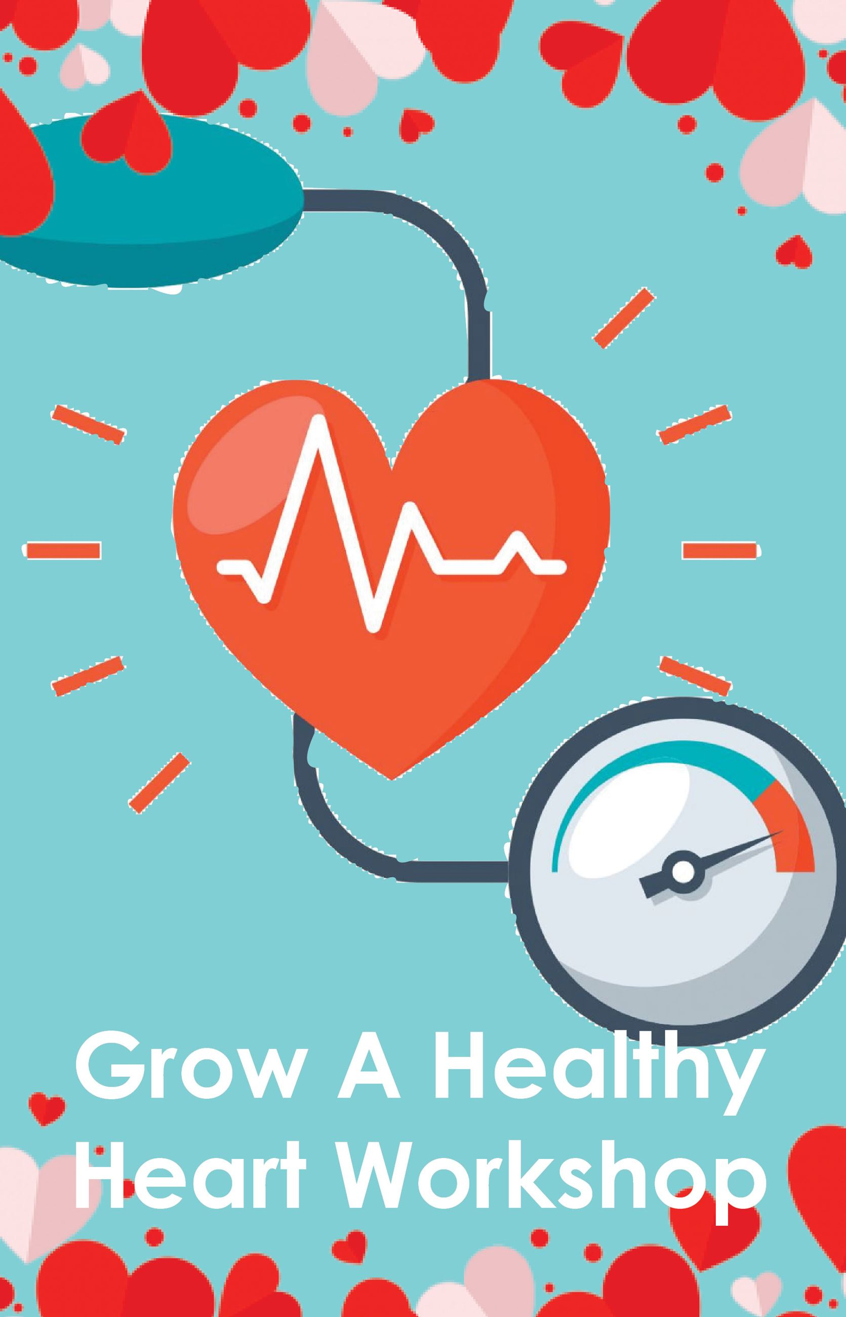 grow a healthy heart